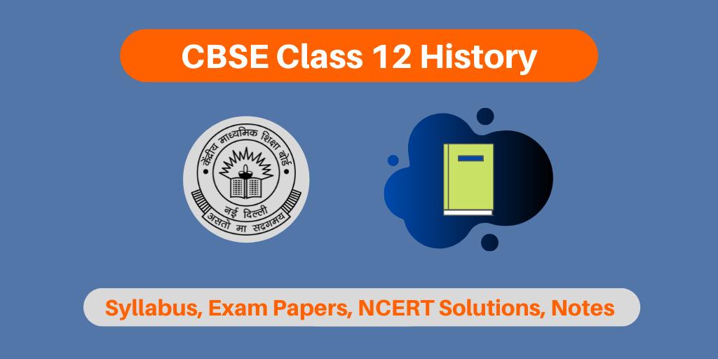 CBSE Class 12 History