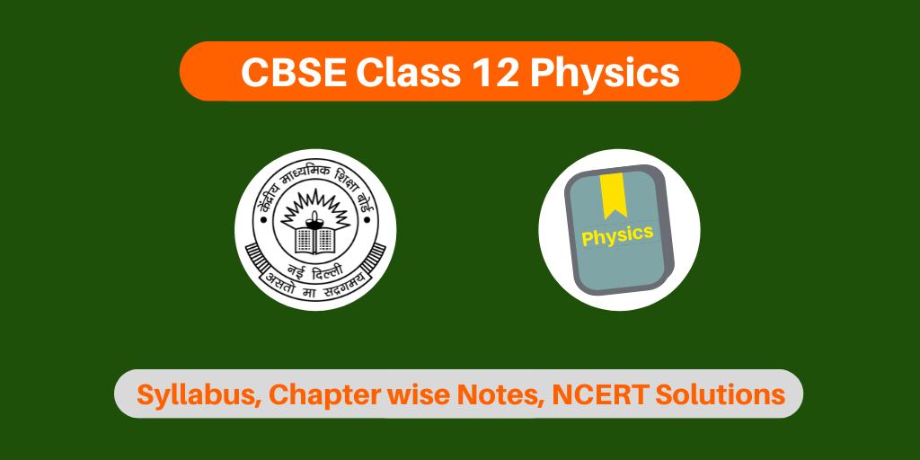CBSE Class 12 Physics