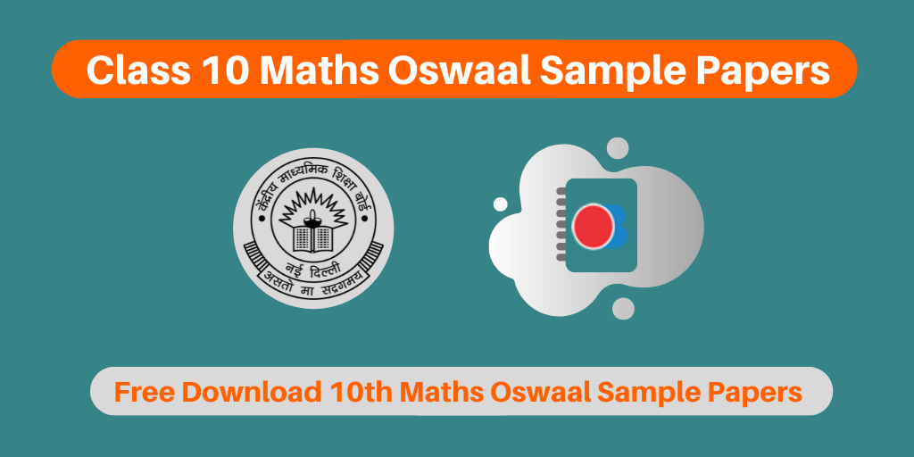 CBSE Class 10 Maths Oswaal Sample Papers