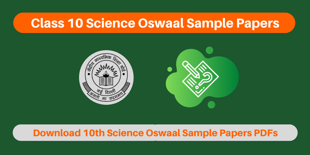 Class 10 Science Oswaal Sample Papers