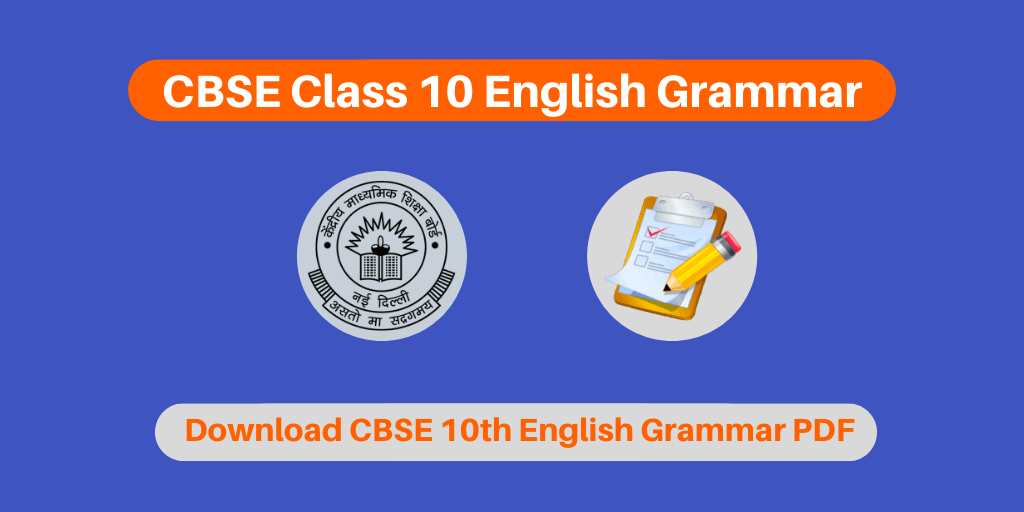CBSE Class 10 English Grammar