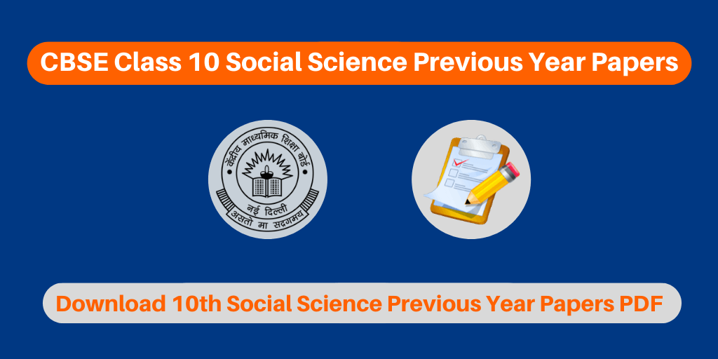 CBSE Class 10 Social Science Previous Year Papers