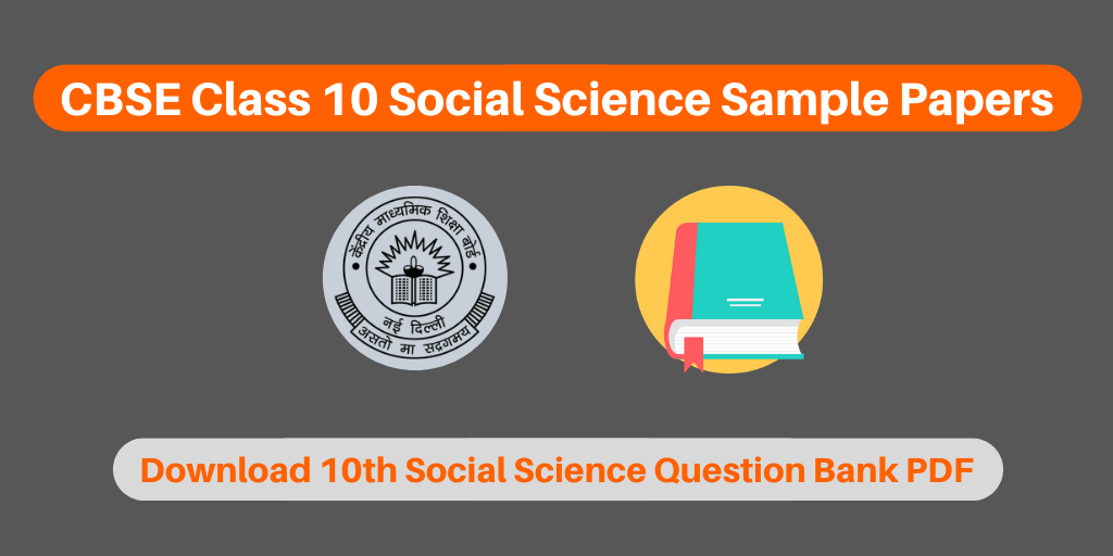 CBSE Class 10 Social Science Sample Papers
