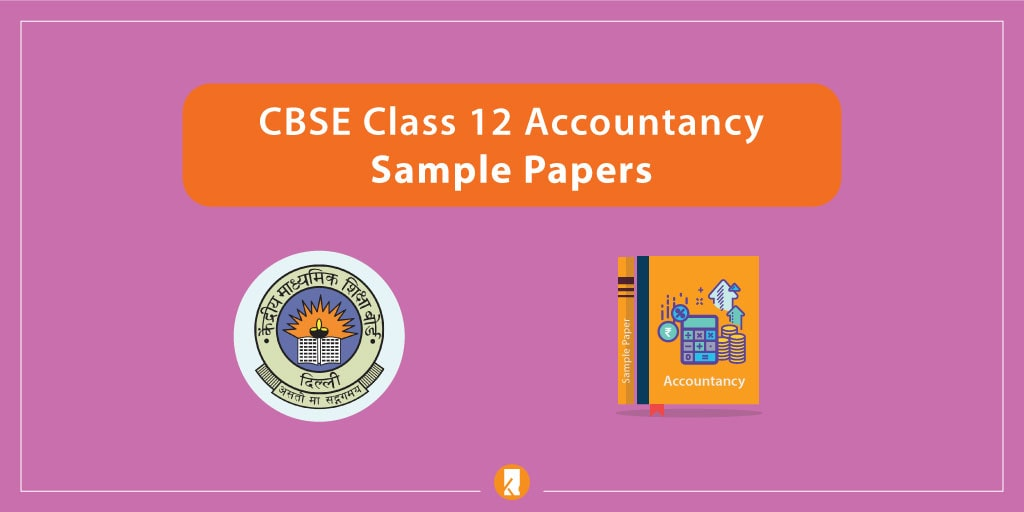 cbse class 12 accountancy sample papers