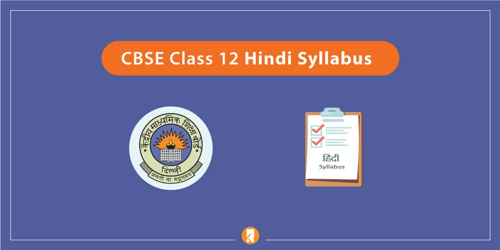 CBSE Class 12 Hindi Syllabus