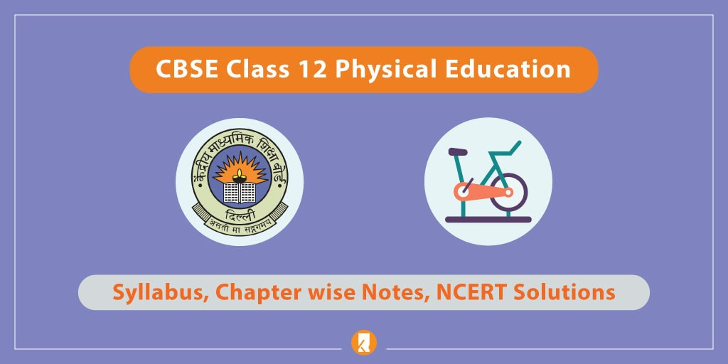 cbse class 12 physical education