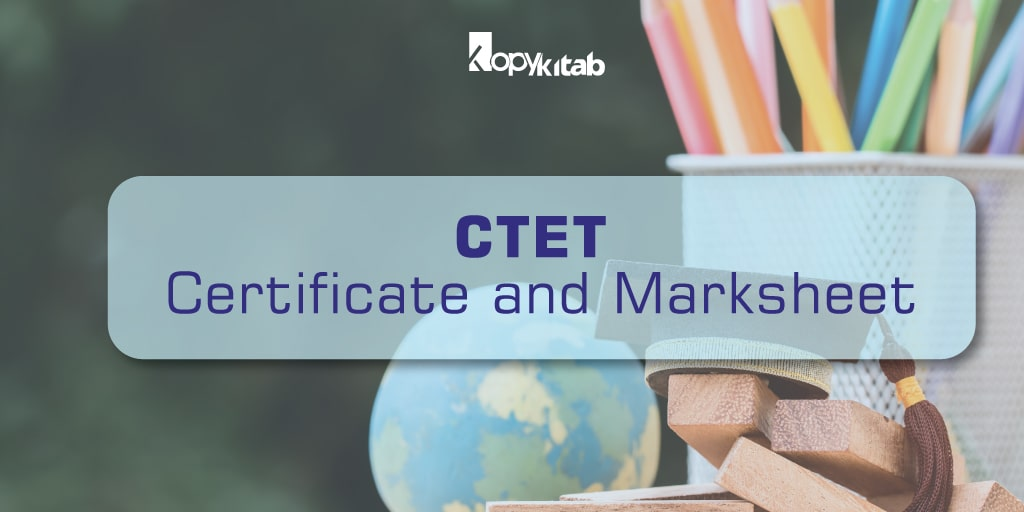 CTET Certificate and Marksheet