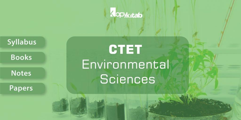 CTET Environmental Sciences