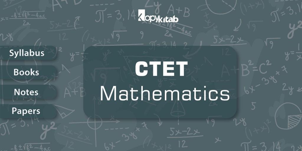 CTET Maths Syllabus