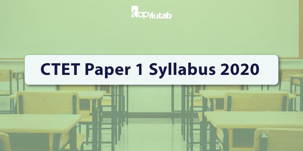 CTET Paper 1 Syllabus