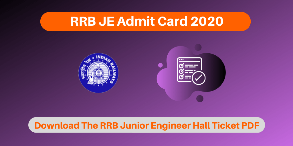 RRB JE Admit Card 2020