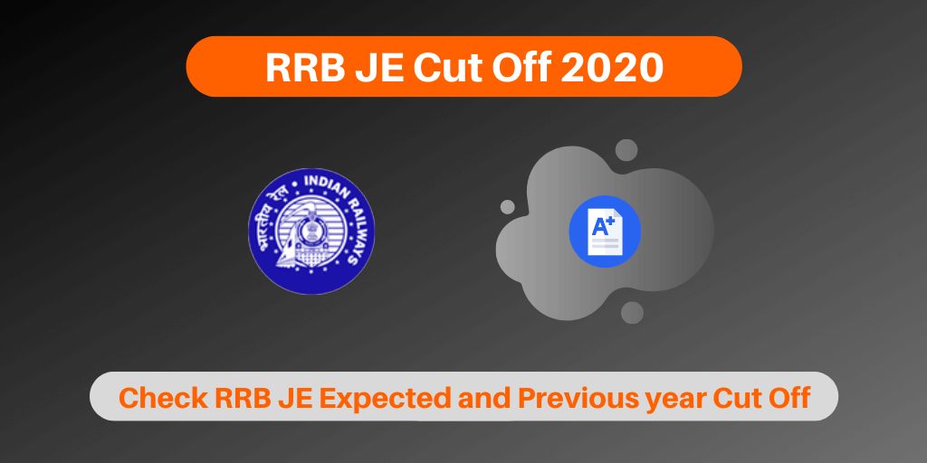 RRB JE Cut Off 2020
