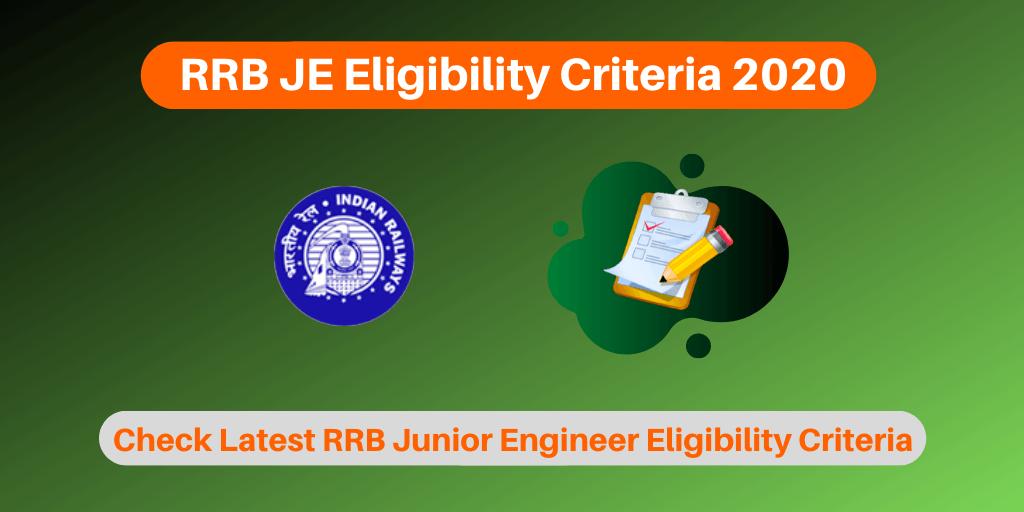 RRB JE Eligibility Criteria 2020