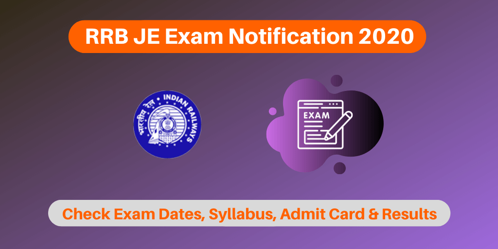 RRB JE Exam Notification 2020