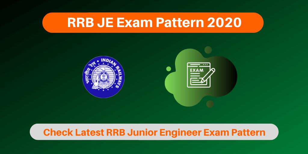 RRB JE Exam Pattern 2020