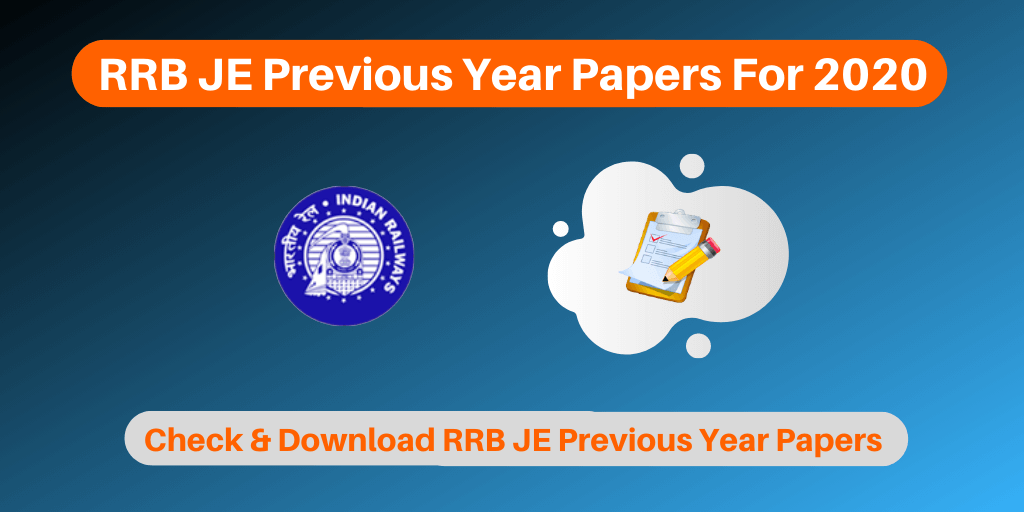 RRB JE Previous Year Papers For 2020