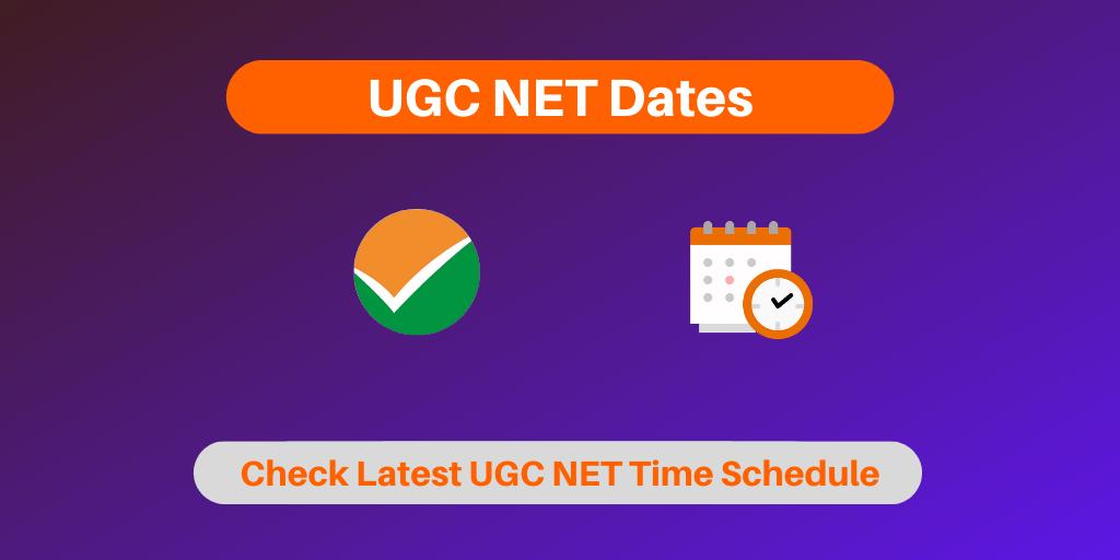 UGC NET Dates