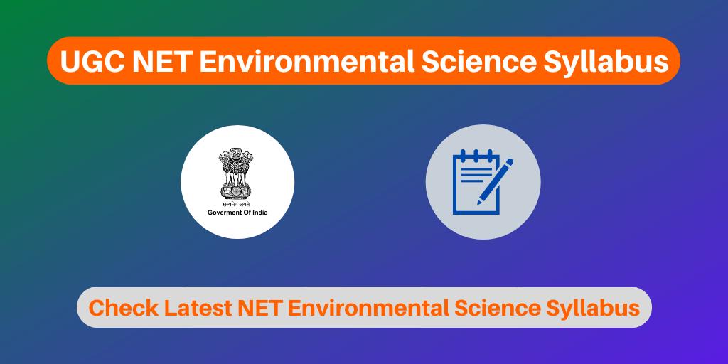 UGC NET Environmental Science Syllabus
