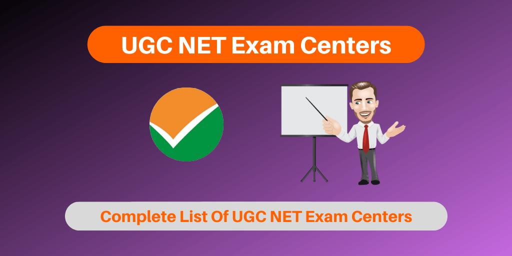 UGC NET Exam Centers