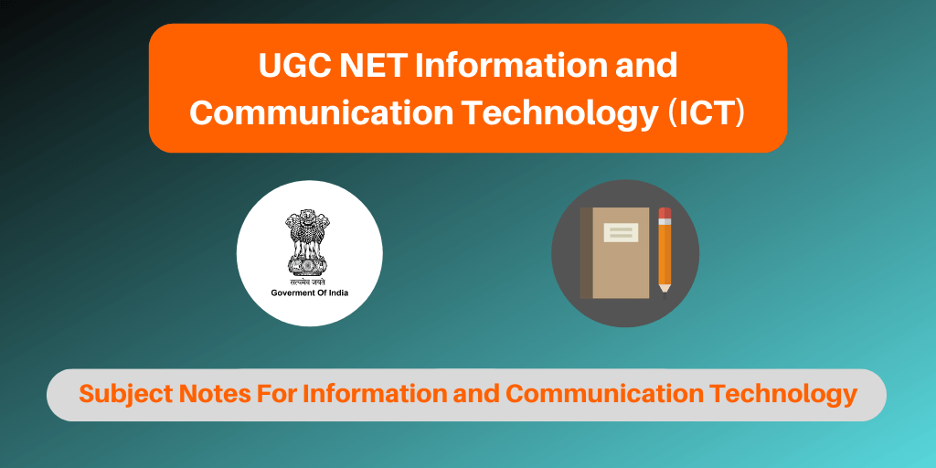 UGC NET Information and Communication Technology Notes