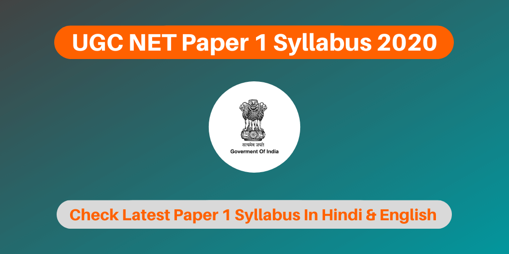 UGC NET Paper 1 Syllabus In Hindi & English 2020
