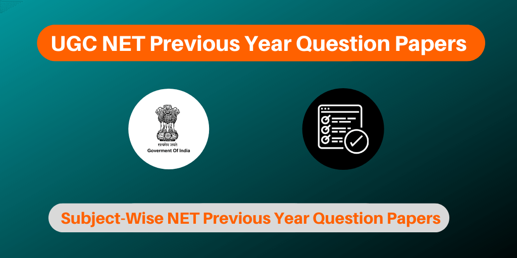 UGC NET Previous Year Question Papers