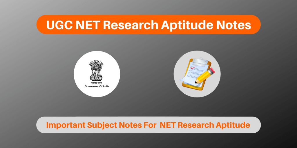 UGC NET Research Aptitude Notes