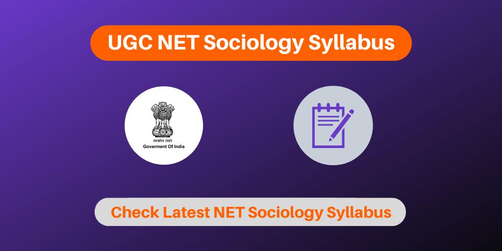 UGC NET Sociology Syllabus