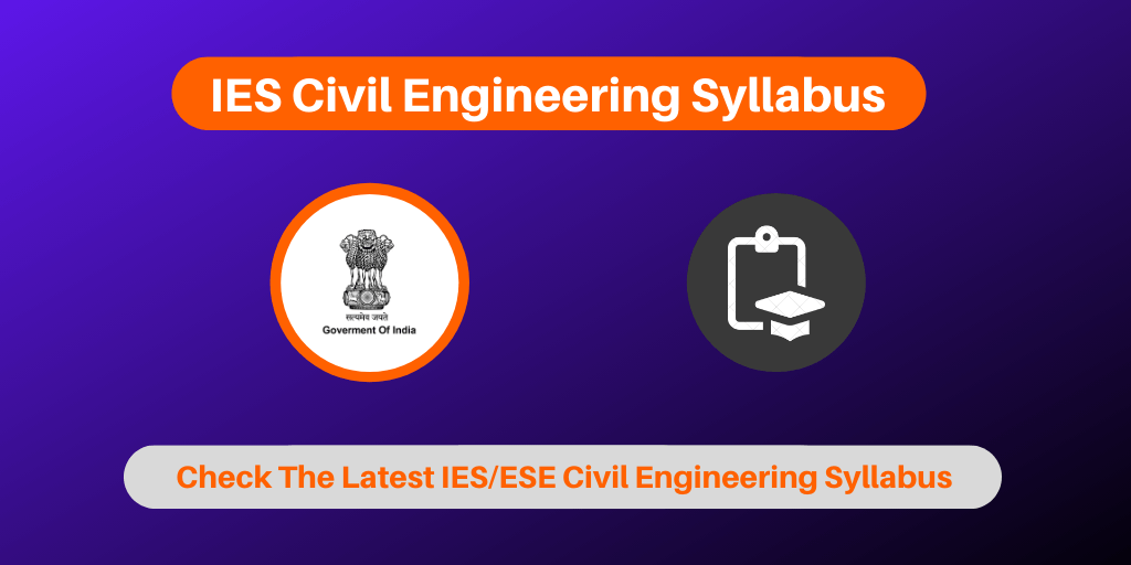 IES Civil Engineering Syllabus