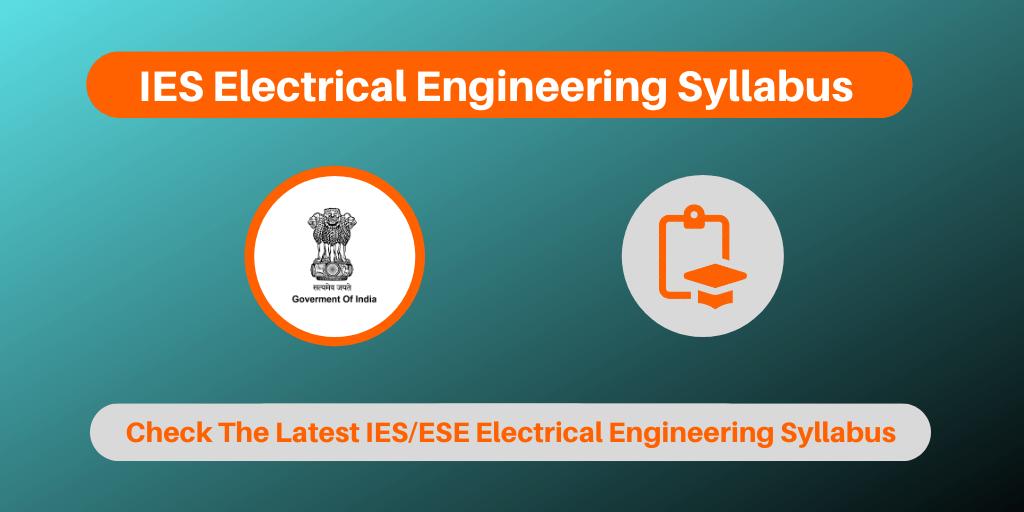 IES Electrical Engineering Syllabus