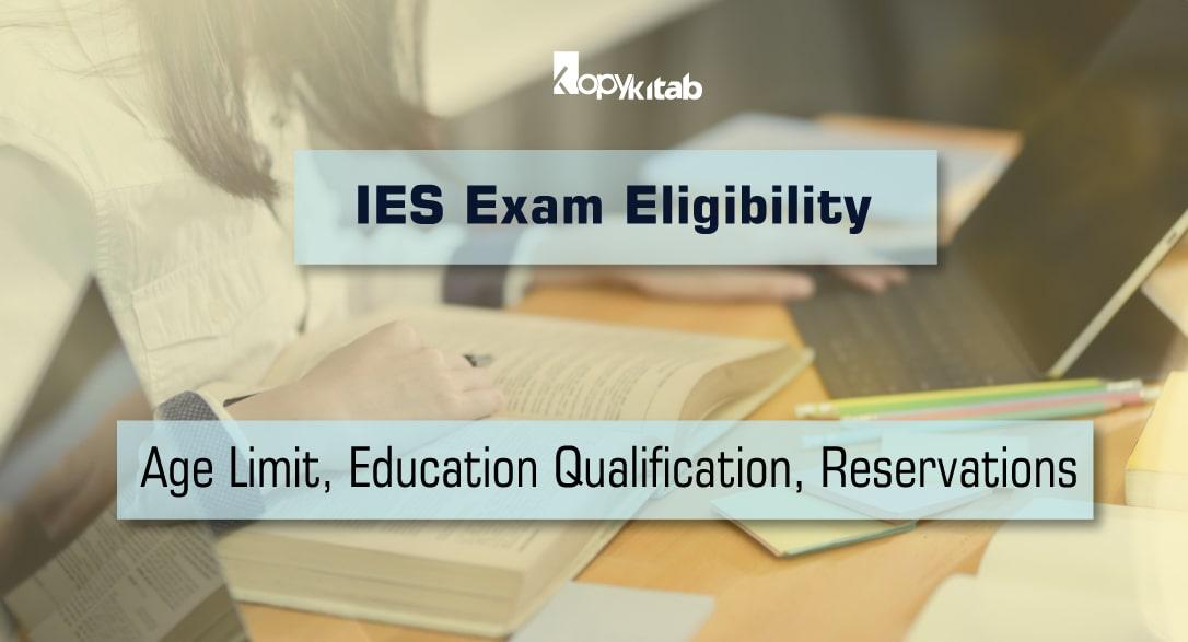 IES Exam Eligibility 2020