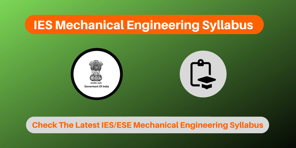 IES Mechanical Engineering Syllabus