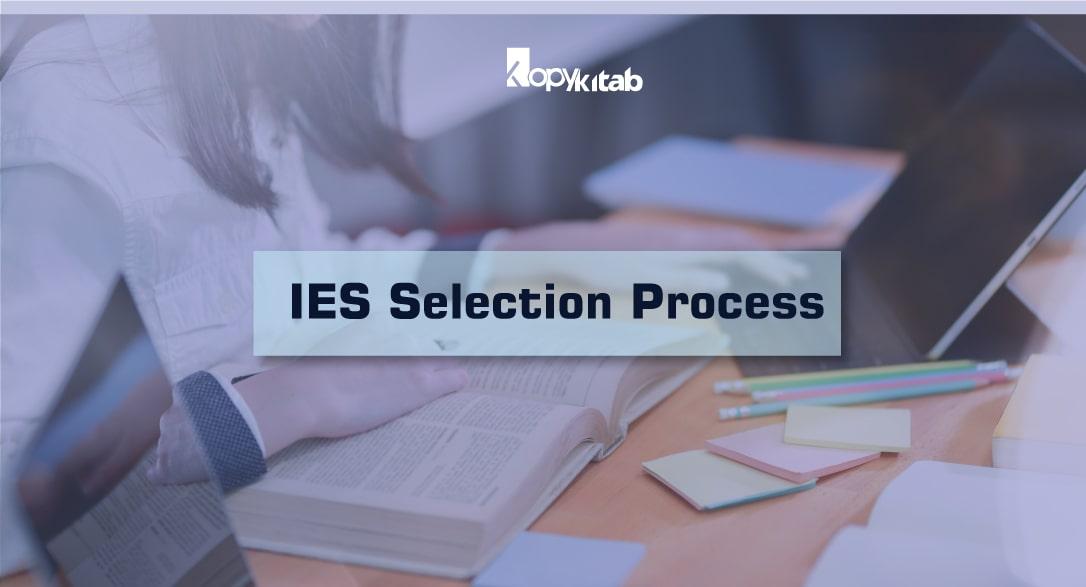 IES Selection Process