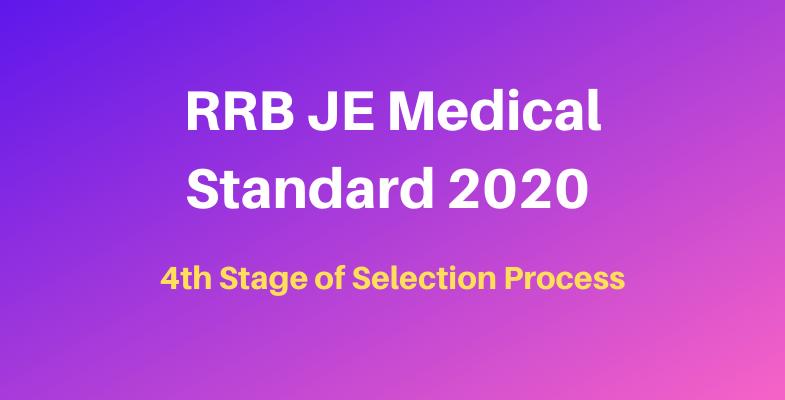 RRB JE Medical Standard 2020