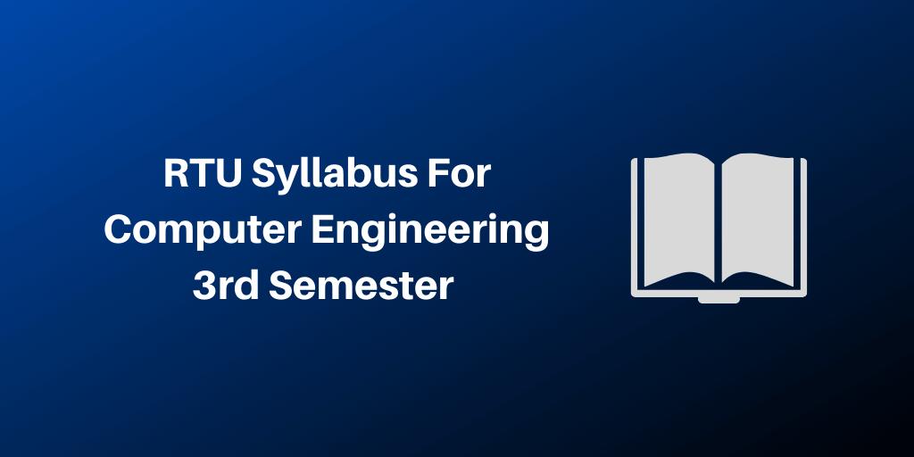 RTU Syllabus Computer Science Engineering 3rd Semester 2020