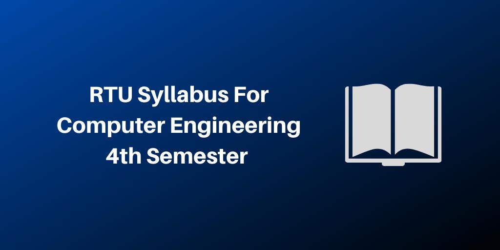 RTU Syllabus For Computer Engineering 4th Semester