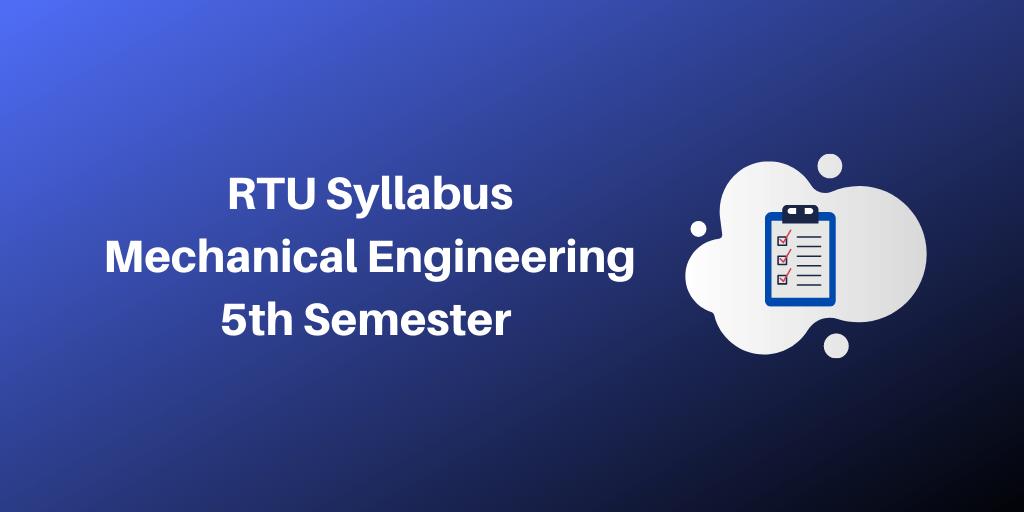 RTU Syllabus Mechanical Engineering 5th Semester