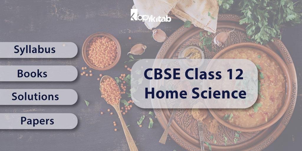 CBSE Clas 12 Home Science