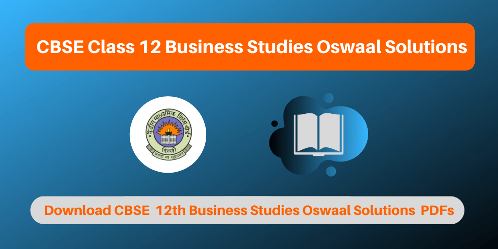CBSE Class 12 Business Studies Oswaal Solutions