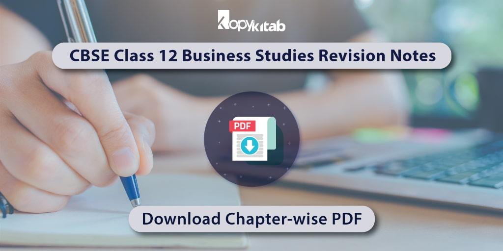 CBSE Class 12 Business Studies Revision Notes