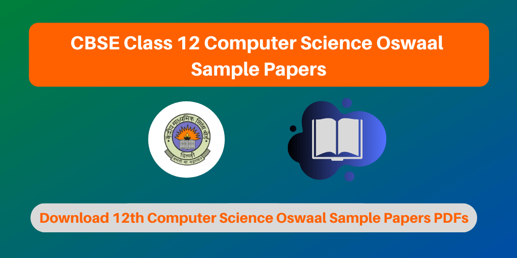 CBSE Class 12 Computer Science Oswaal Sample Papers