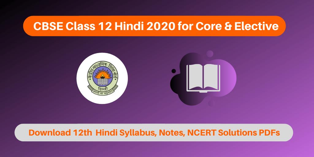 CBSE Class 12 Hindi 2020 for Core & Elective