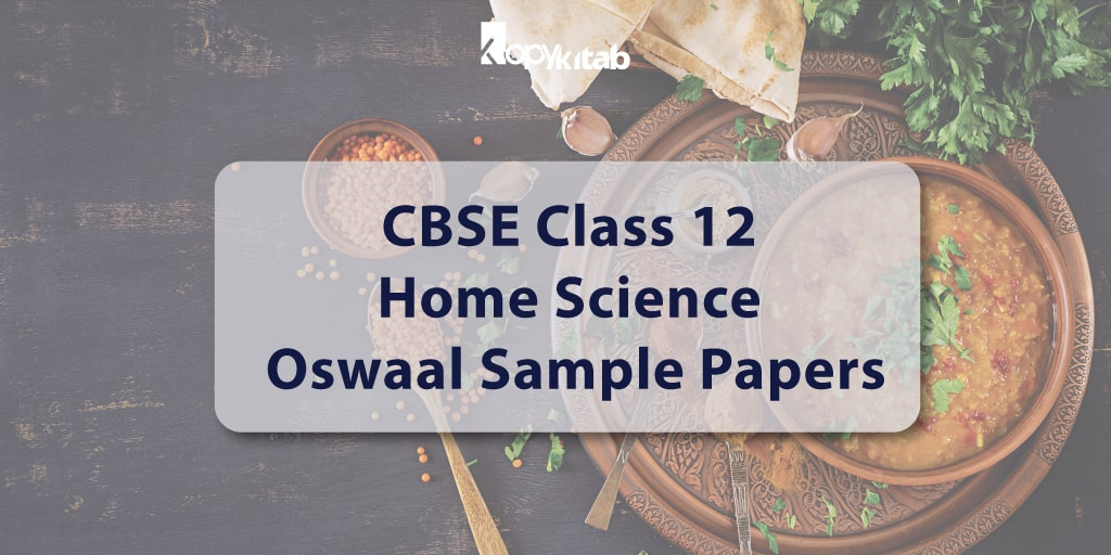 CBSE Class 12 Home Science Oswaal Sample Papers