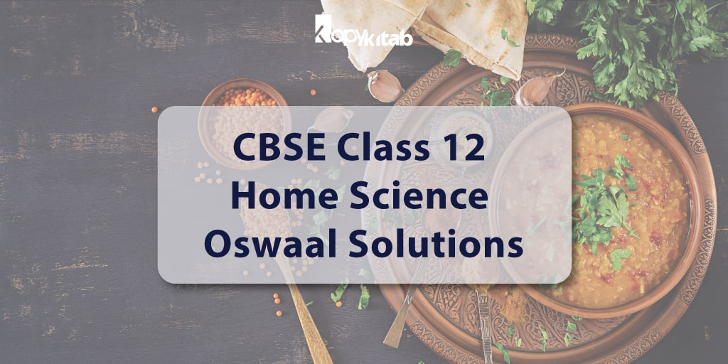 CBSE Class 12 Home Science Oswaal Solutions