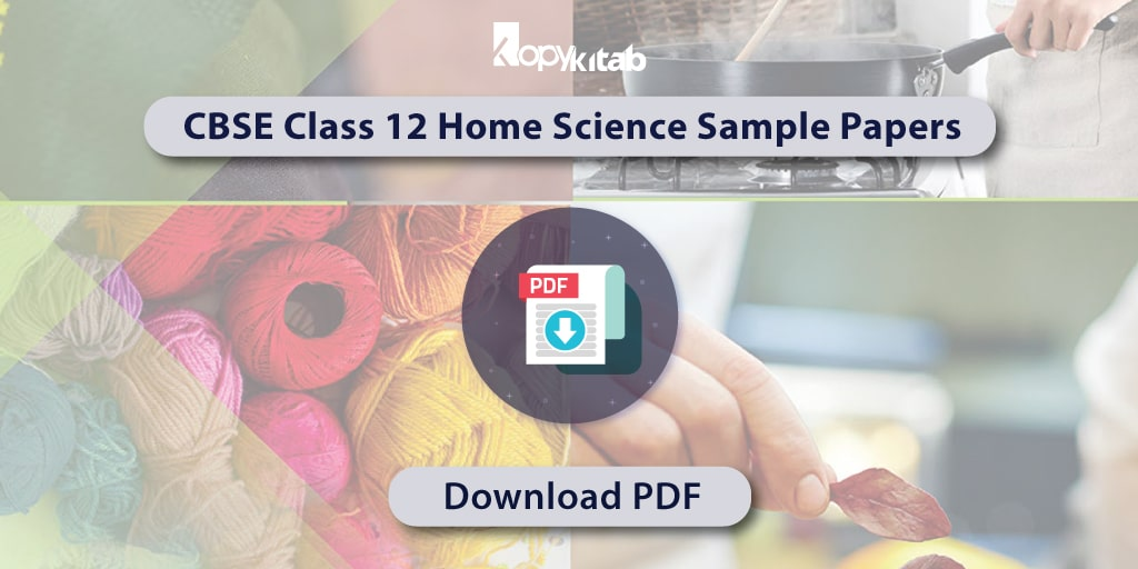 CBSE Class 12 Home Science Sample Papers