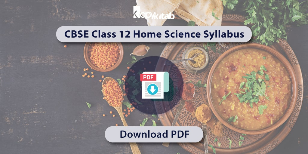 CBSE Class 12 Home Science Syllabus