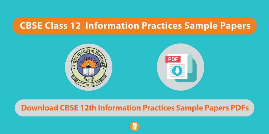 CBSE-Class-12-Information-Practices-Sample-Papers 2020
