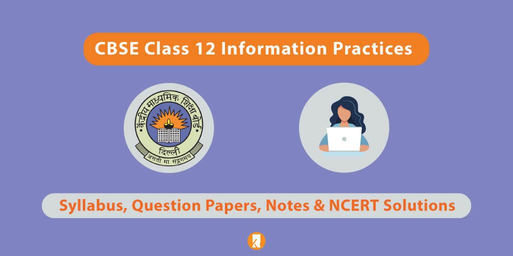 CBSE-Class-12-Information-Practices