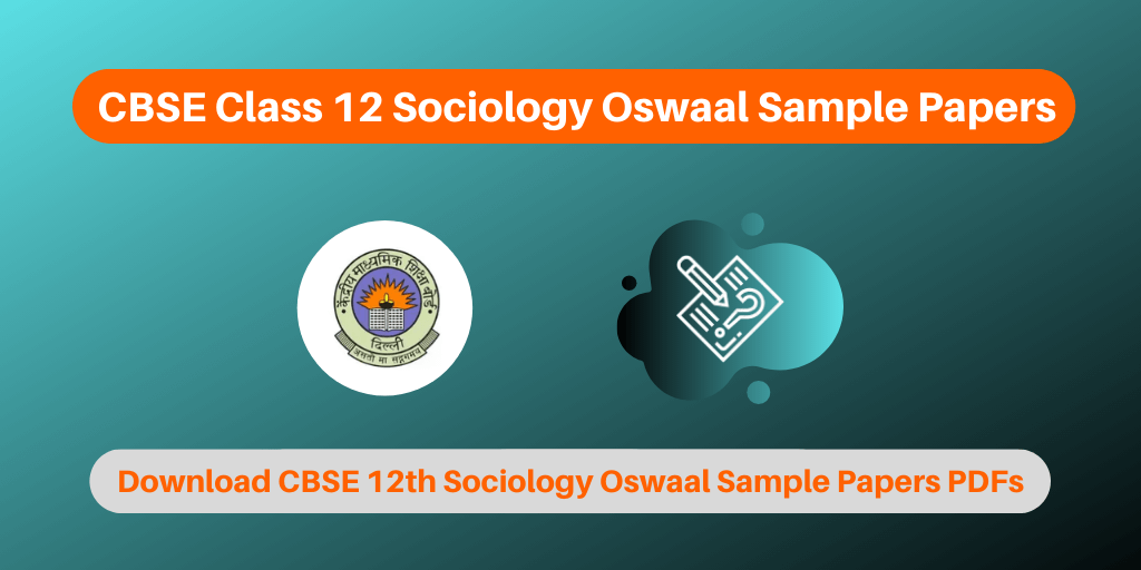 CBSE Class 12 Sociology Oswaal Sample Papers