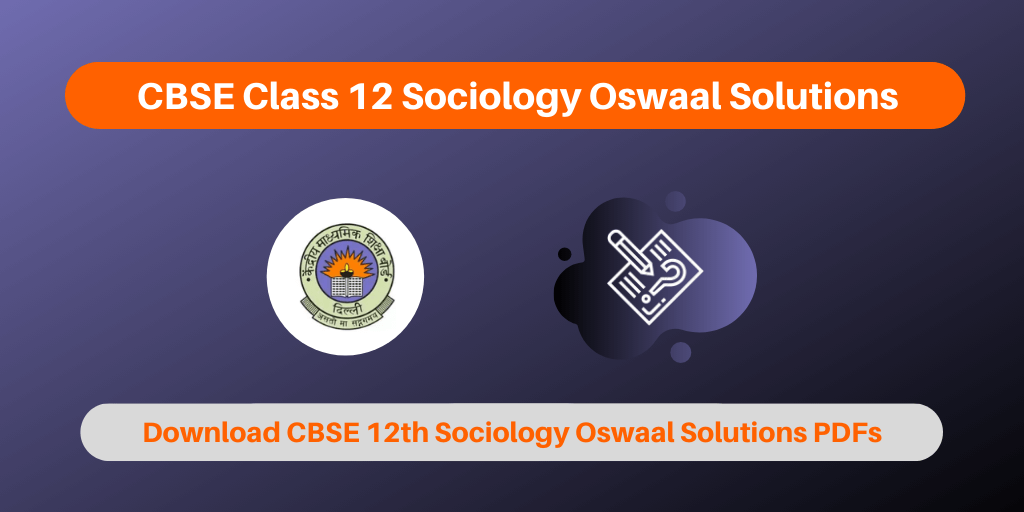 CBSE Class 12 Sociology Oswaal Solutions
